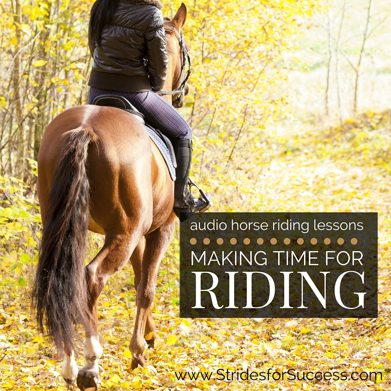Making Time for Horse Riding