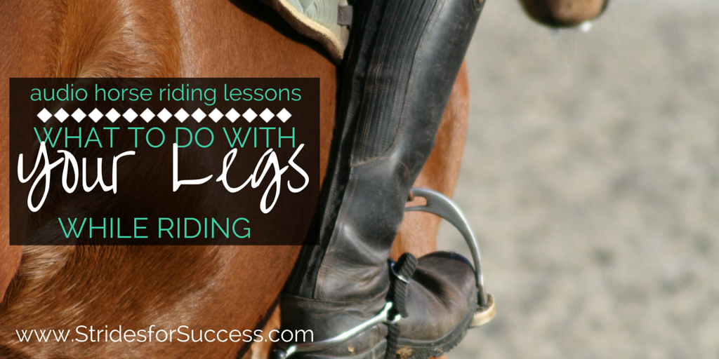 What to do with your legs while riding