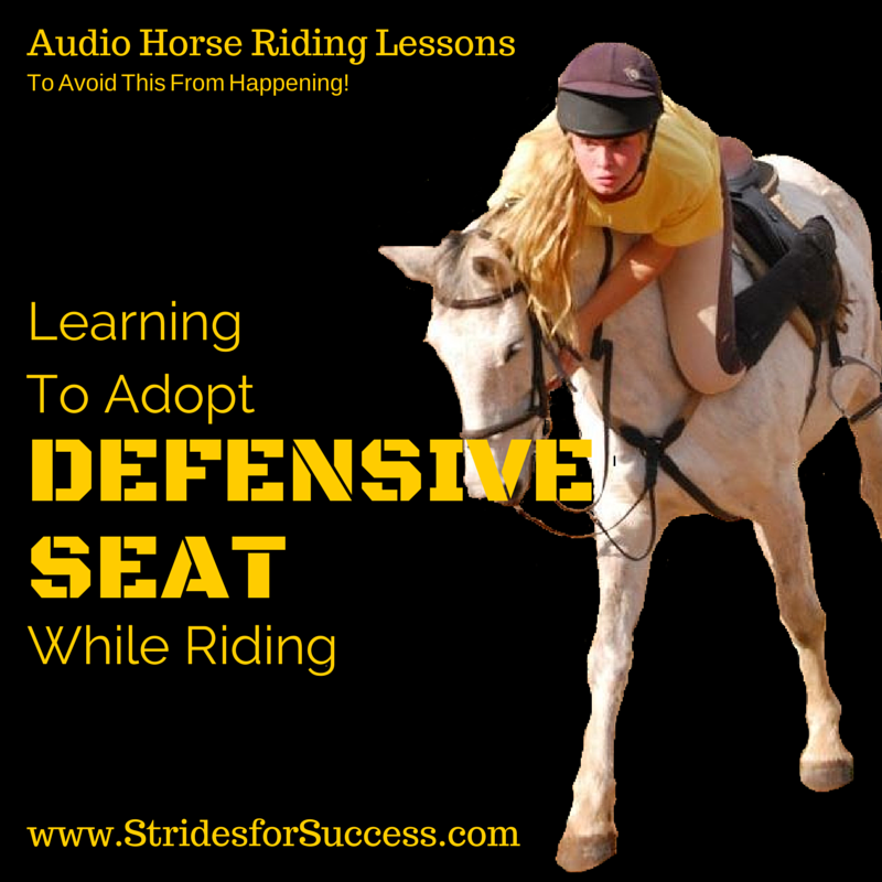 Learning To Adopt a Defensive Seat While Riding