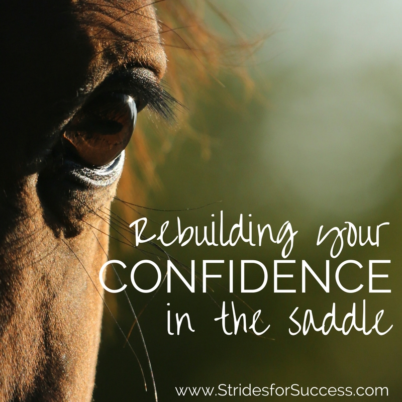 Rebuilding Your Confidence in the Saddle