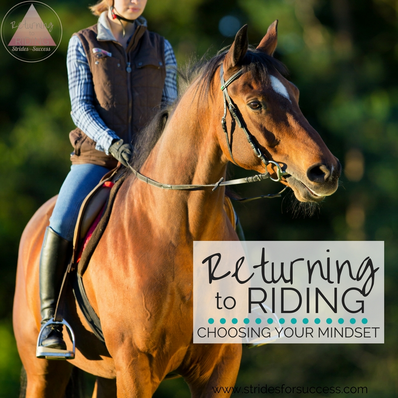 Returning to Riding – Choosing Your Mindset