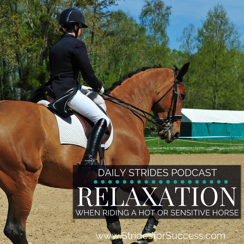 Relaxation when Riding a Hot Horse